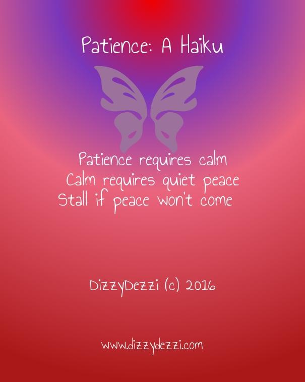 Patience: A Haiku