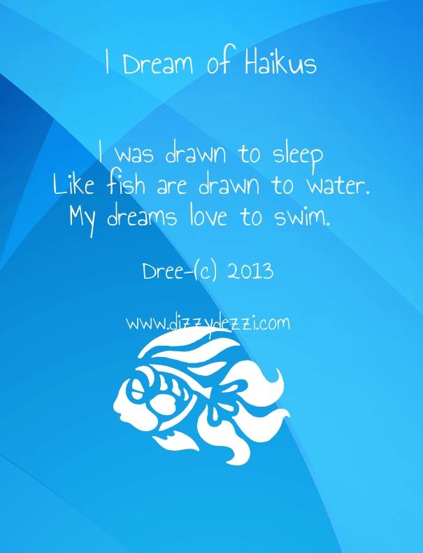 I Dream of Haikus
