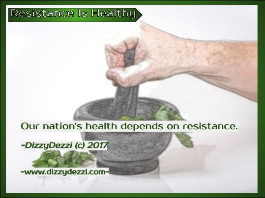 Resistance Is Healthy
