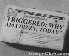 Triggered: Why Am I Dizzy Today?